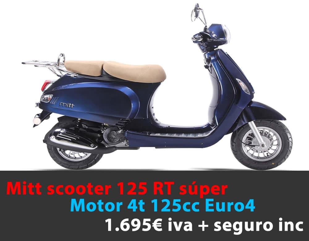MITT 125 RT 1.695€  iva + seguro incluido
