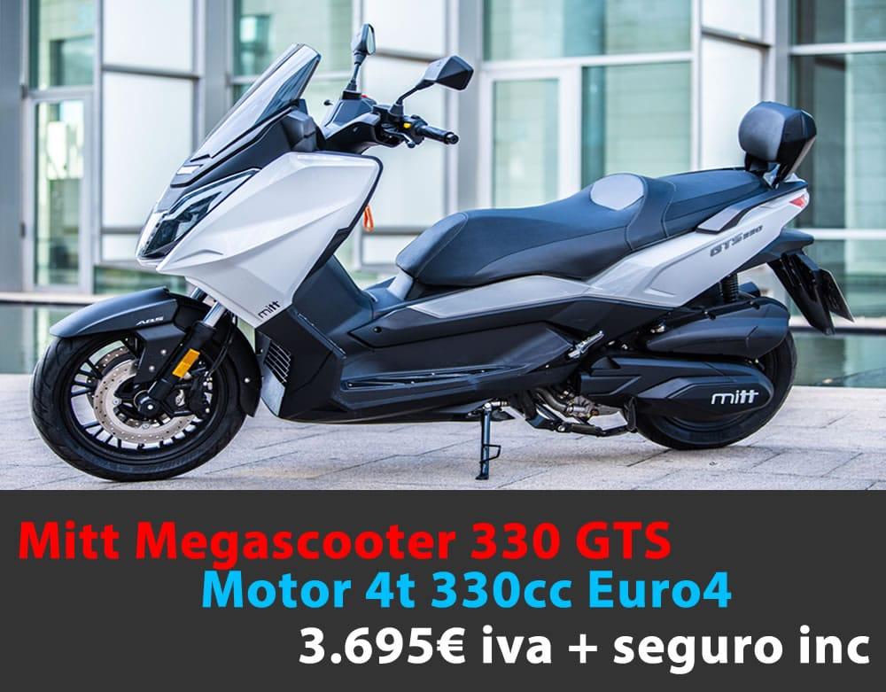 MITT 330 GTS 3.695€  iva + seguro incluido